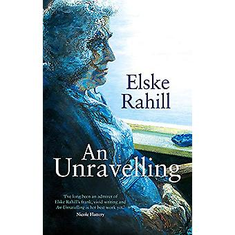 An Unravelling by Elske Rahill - 9781786691002 Book