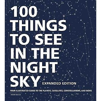 100 Things to See in the Night Sky - Expanded Edition - Your Illustrat