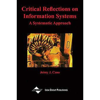 Critical Reflections on Information Systems - A Systemic Approach by J