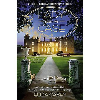 Lady Takes The Case by Eliza Casey - 9781984803887 Book