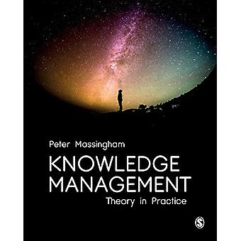Knowledge Management - Theory in Practice by Peter Massingham - 978147