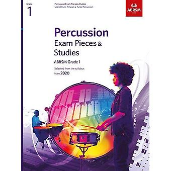 Percussion Exam Pieces & Studies - ABRSM Grade 1 - Selected from t