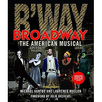 Broadway - The American Musical by Laurence Maslon - 9781493047673 Book