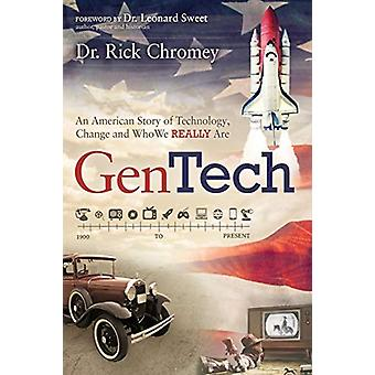 GenTech - An American Story of Technology - Change and Who We Really A
