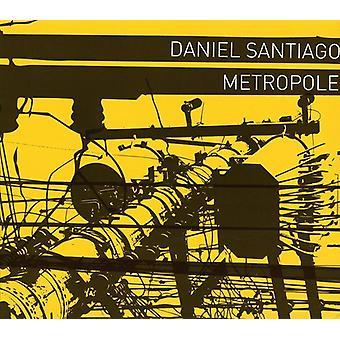 Daniel Santiago - Metropole [CD] USA import