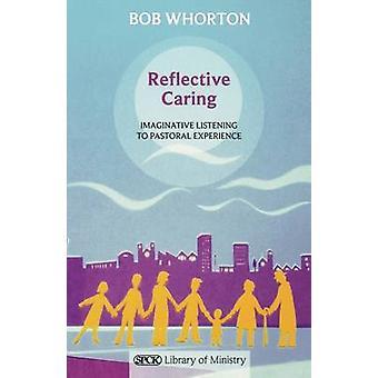 Reflekterande omtänksamhet av Bob Whorton