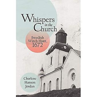 Murmures dans l'Église : chasse aux sorcières suédoise, 1672