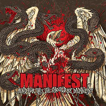 Manifest - And for This We Should Be Damned [CD] USA import