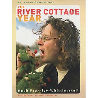 River Cottage roku przez Hugh Fearnleya Whittingstalla - 9780340828212