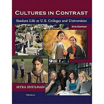 Cultures in Contrast - Student Life at U.S. Colleges and Universities