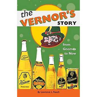 Vernors historie - fra nisser nu af Lawrence L. Rouch - 9780472