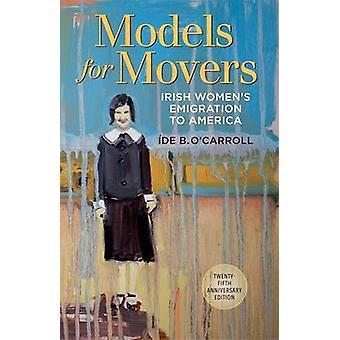 Modeller för Movers - irländska kvinnors Emigration till Amerika av Ide O'Carro