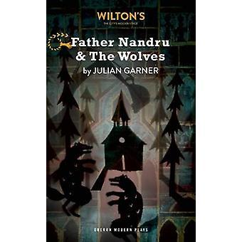 Far Nandru og ulve af Julian Garner - 9781783191154 bog