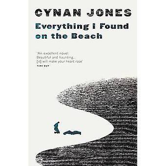 Alles, was ich am Strand von Cynan Jones - 9781783780426 Buch gefunden