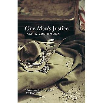 En manns rettferdighet (hoved) av Akira Yoshimura - merket Ealey - 9781841954