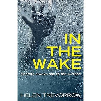 In The Wake by In The Wake - 9781911583837 Book