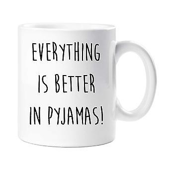 Piżama kubek, wszystko jest lepsze w piżamie