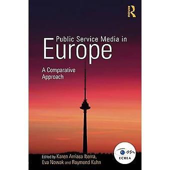 Public Service Media in Europa Un approccio comparativo di Karen Arriaza Ibarra