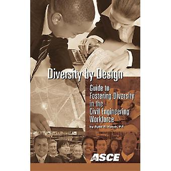 Diversity by Design - Guide to Fostering Diversity in the Civil Engine