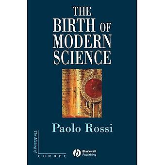 Geburt der modernen Wissenschaft