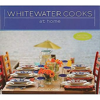 Whitewater Cooks at Home