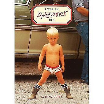 J'étais un gamin Awesomer