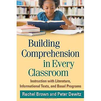 Opbouwen van begrip in elk klaslokaal: instructie met literatuur, informatieve teksten en basale programma's