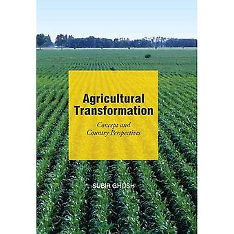Agricultural Transformation: Concepts & Country Perspectives
