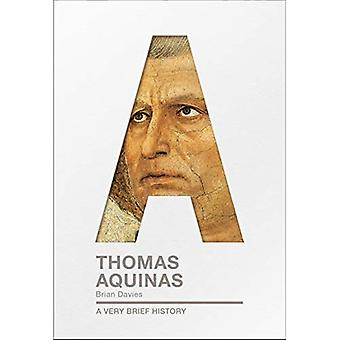 Thomas Aquinas: Bardzo krótka historia