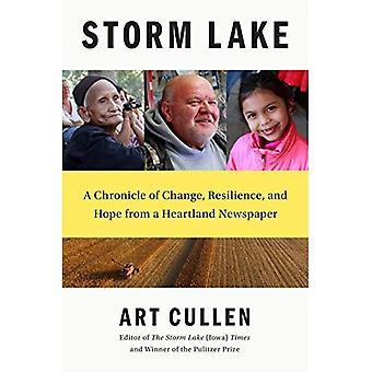 Storm Lake: En krönika om förändring, motståndskraft och hopp från en Heartland tidning