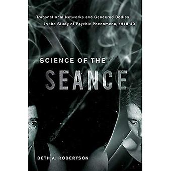 Wetenschap van de Seance: transnationale netwerken en de seksegerelateerd organen in de studie van paranormale verschijnselen, 1918-40