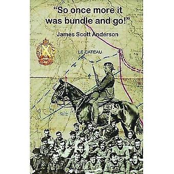 Dus eens te meer bleek het Bundle and Go: herinneringen aan de groote oorlog
