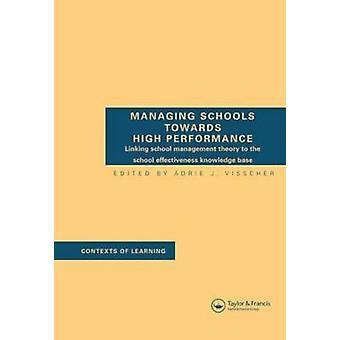 Gestion des écoles vers la haute Performance de J. A. & Visscher