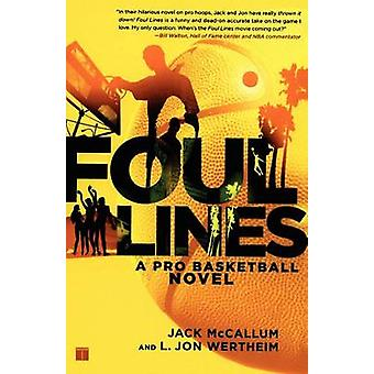 Foul Lines A Pro Basketball Novel by McCallum & Jack