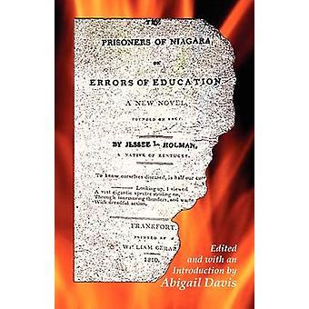 Die Gefangenen des Niagara oder Fehler bei der Bildung von Davis & Abigail