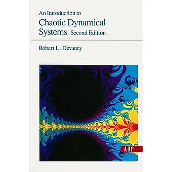 An Introduction To Chaotic Dynamical Systems by Robert Devaney