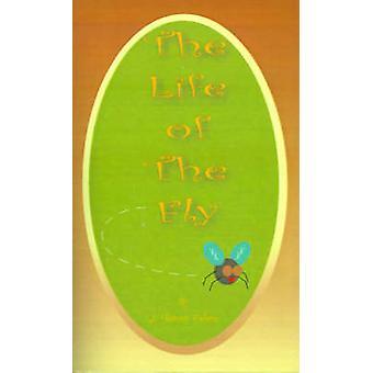 The Life of the Fly by de Mattos & Alexander Teixeira