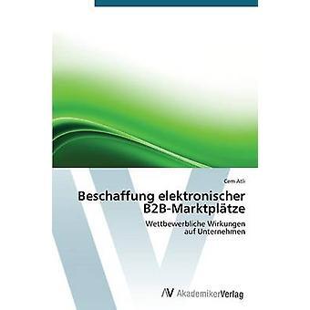 Beschaffung Elektronischer B2BMarktplatze によるアトリ Cem