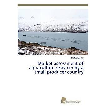 Market assessment of aquaculture research by a small producer country by Gttler Stefan