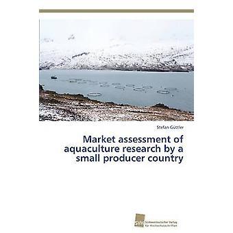 Beoordeling van de markt van aquacultuur onderzoek door een kleine producent land door Gttler Stefan