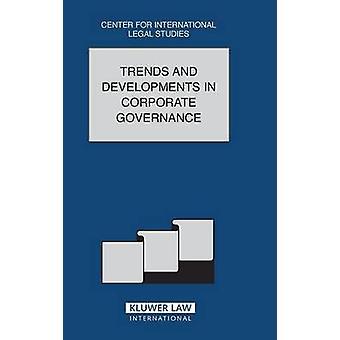 Trends en ontwikkelingen in Corporate Governance de rechtsvergelijking Jaarboek van internationale Business themanummer 2003 door Campbell & Dennis