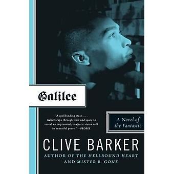 Galilee - A Novel of the Fantastic by Clive Barker - 9780061684272 Book