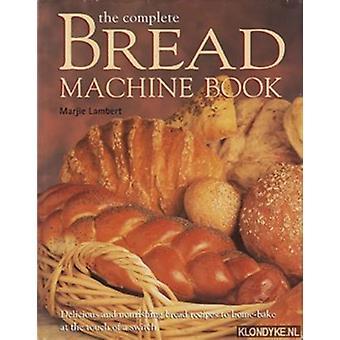 The Bread Machine Book (New edition) - 9780752591896 Book