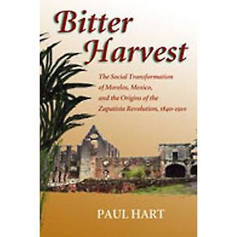 Bitter Harvest-den sosiale transformasjonen av Morelos-Mexico-og t