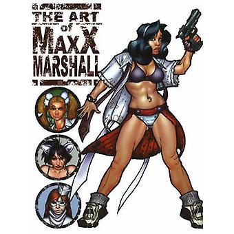 The Art of Maxx Marshall by Max Marshall - 9780865621329 Book