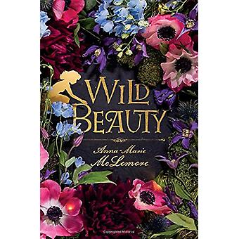 Wild Beauty by Anna-Marie McLemore - 9781250124555 Book