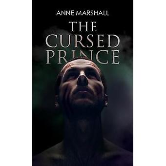 The Cursed Prince by The Cursed Prince - 9781787102941 Book