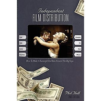 Independent Film Distribution - How to Make a Successful End Run Aroun