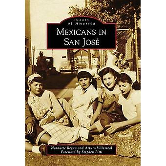 Mexicans in San Jose by Nannette Regua - Arturo Villarreal - Stephen