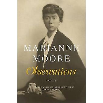 Observations - Poems by Marianne Moore - Linda Leavell - 9780374226862